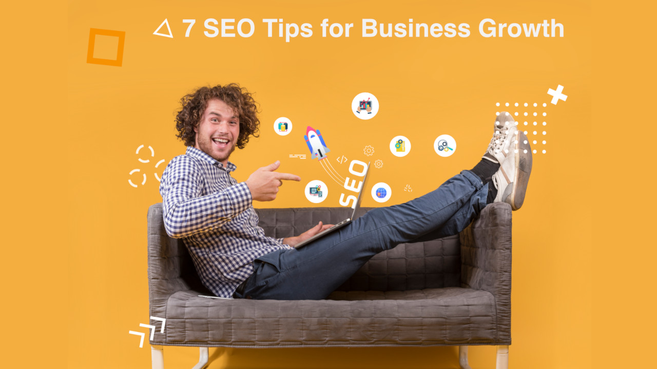 7 Smashing Tips To Get Started With Business SEO